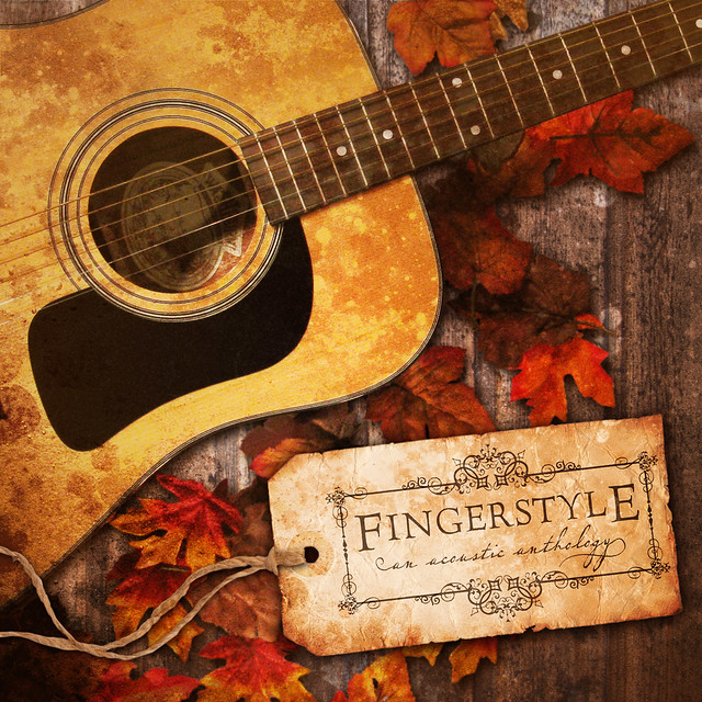 Fingerstyle: An Acoustic Anthology