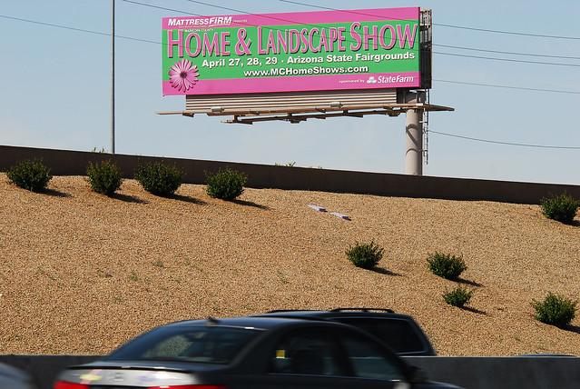 April 27-29 Home & Landscape Show billboard - Santan ...