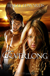 March 30th 2010            Everlong (Daughters of Askara #1) by Hailey Edwards