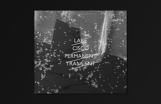 Lake Cisco Permanent Transient - by Ritxi Ostáriz | by Littlemad