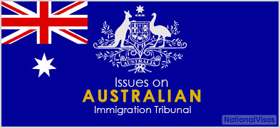 Issues On Australian Immigration Tribunal