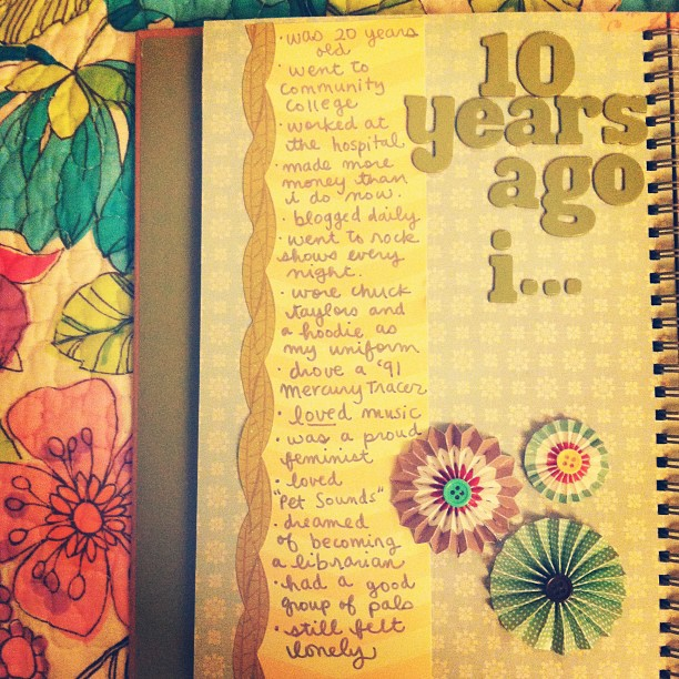 #30lists day 13: 10 years ago I...