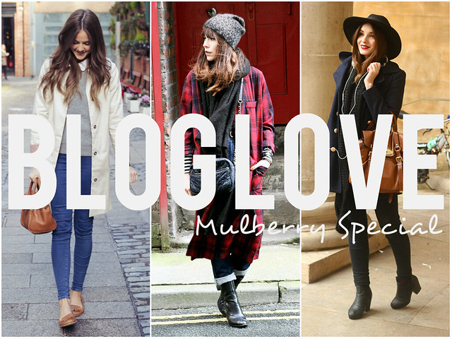 Blog love | Mulberry fashion bloggers
