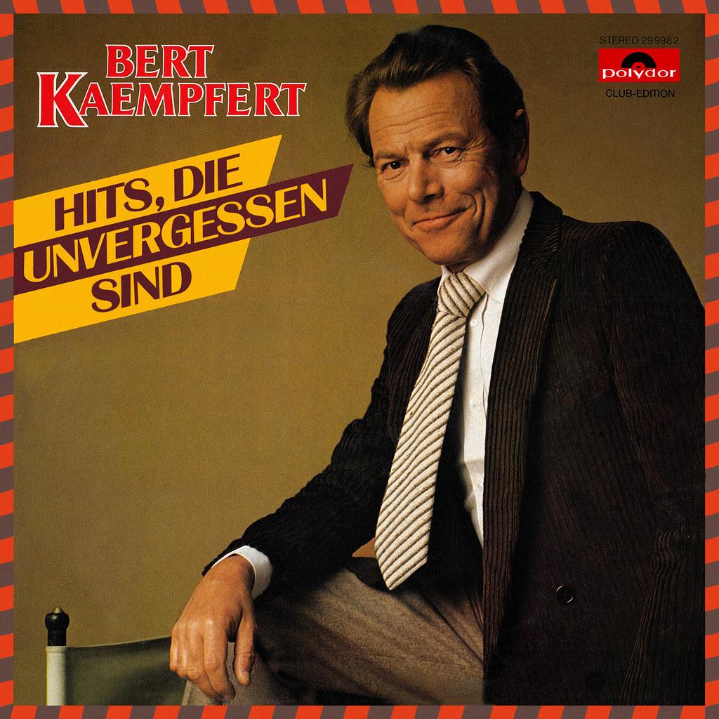 Bert Kaempfert - Hits, die unvergessen sind