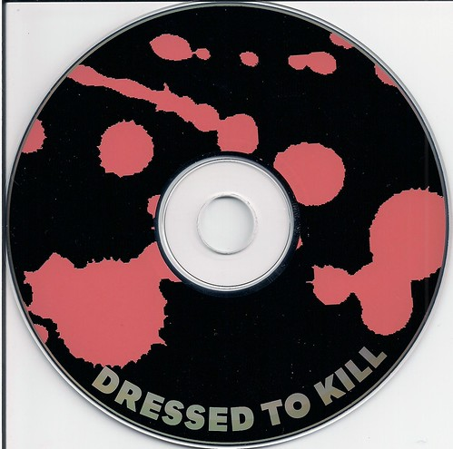 Dressed To Kill Disc