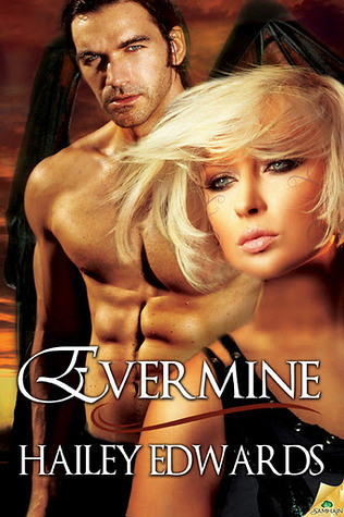 February 21st 2012            Evermine (Daughters of Askara #2) by Hailey Edwards
