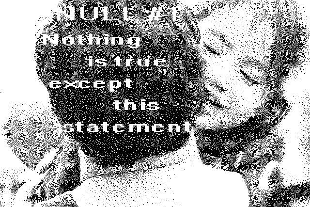 Null #1: Nothing is true except this statement