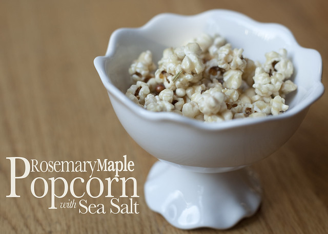 Rosemary Maple Popcorn