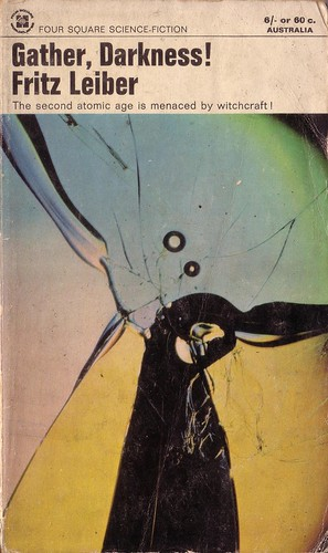 Gather Darkness by Fritz Leiber. Four Square 1966. Front cover photograph by James Holt