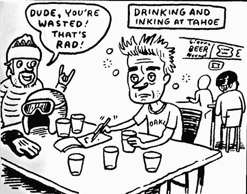 Drinking and inking at Tahoe by Lloyd Dangle