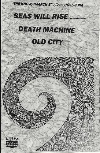 3/5/12 SeasWillRise/DeathMachine/OldCity