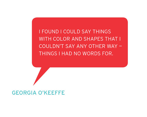 THE ARTIST SPEAKS: GEORGIA O'KEEFFE