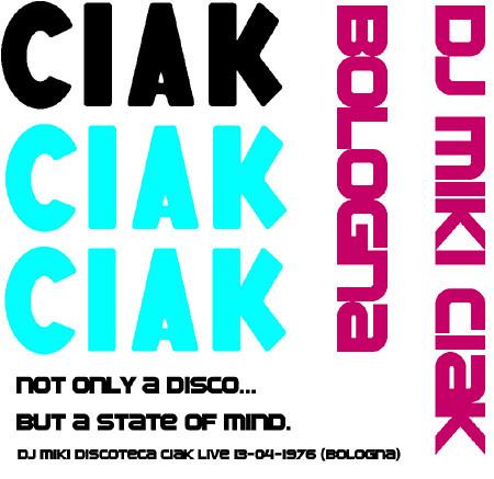 Dj Miki Discoteca Ciak Live 13-04-1976 (Bologna)