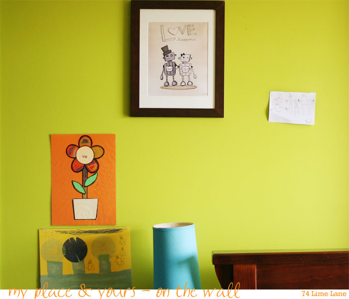 {my place & yours} on the wall