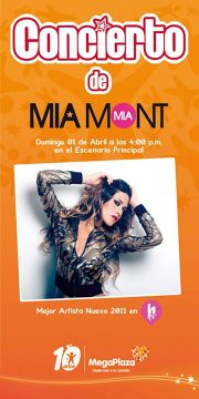 Mia Mont en Concierto - Mega Plaza