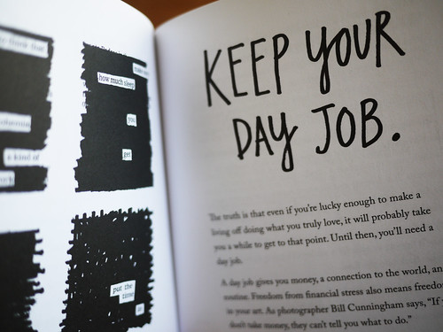 """Steal Like An Artist - """"Keep your day job"""""""