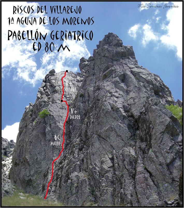 RESEÑA VÍA Pabellón Geriatrico - 1º AGUJA DE LOS MORENOS- VILLAREJO