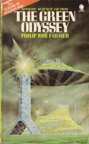 The Green Odyssey by Philip Jose Farmer. 1976 Sphere. Cover artist Angus McKie