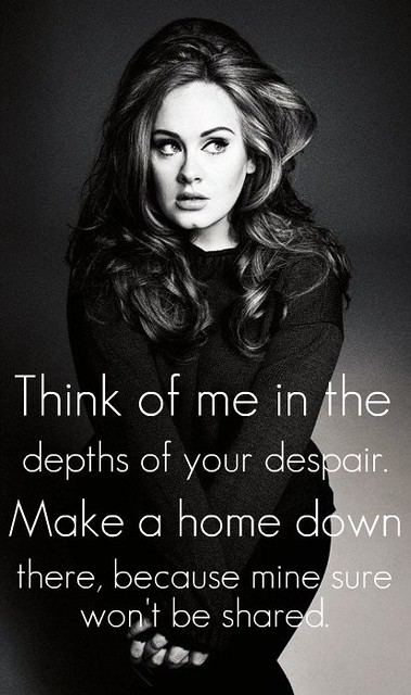 Adele - Rolling in the Deep Quote
