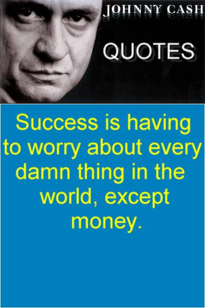 Johnny Cash Quotes,myway2fortune.info