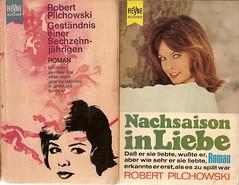 Robert Pilchowski: Geständnis einer Sechzenjährigen / Nachsaison in Liebe
