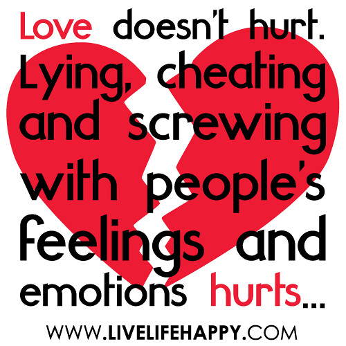 love doesn 39 t hurt lying cheating and screwing with
