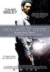 Soluksuz Gece - Nuit Blanche - Sleepless Night (2012)