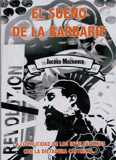 12e28 Libro Jacobo Machover sobre Cuba Uti