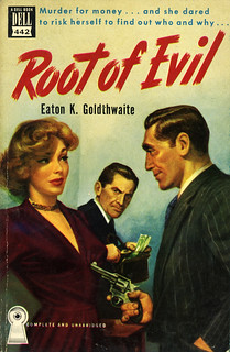 Dell Books 442 - Eaton K. Goldthwaite - Root of Evil