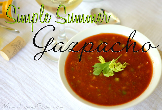 Simple Summer Gazpacho