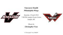 Vancouver Stealth v Philadelphia Wings