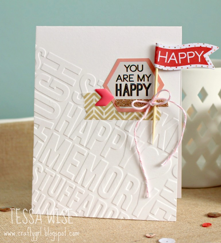 You Are My Happy Card- Tessa Wise