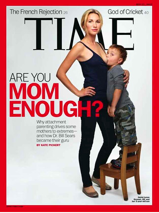 TIME cover depicting a woman standing, breastfeeding her son who is also standing and looking at the camera