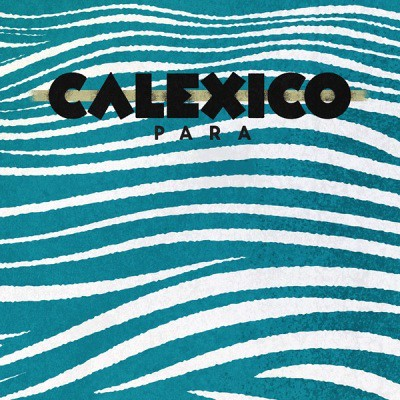 calexico black singles Spark/the ride (1996), 7 single lacquer/drape (1996),  7″ split single with  camper van beethoven black heart (2004).