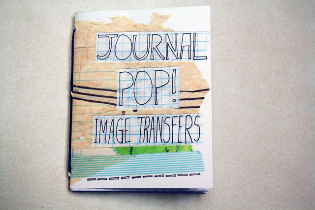 Journal POP! Zine - Image Transfers