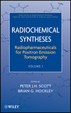 Radiochemical Syntheses, Volume 1, Radiopharmaceuticals for Positron Emission Tomography