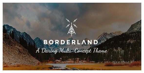 Borderland v1.11 – A Daring Multi-Concept Theme