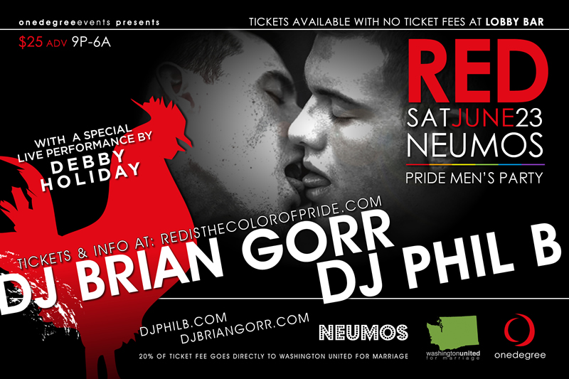 Seattle Pride's Hottest Party: RED with DJ Phil B (SFO) and DJ Brian Gorr | All-Night Dancing