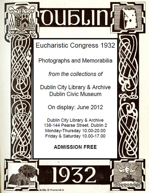 eucharistic congress 1932 essay 31st eucharistic congress 1932 dublin promoting cultural identity in the irish free state rationale for staging congress irish free state founded in december 1921 vast majority of population was catholic (protestant/ unionist fears) irish free state established diplomatic relations with.