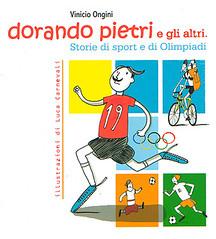 DORANDO PIETRI E GLI ALTRI. Storie di sport e di Olimpiadi di Vinicio Ongini-Sinnos Editrice Copertina