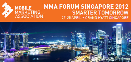 Mobile Marketing Association Forum Singapore 2012