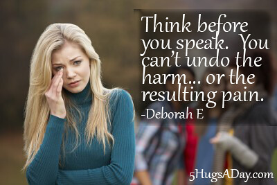 Think Before You Speak via @deborahinfo | 5HugsADay.com