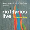 riot:lyrics live recording