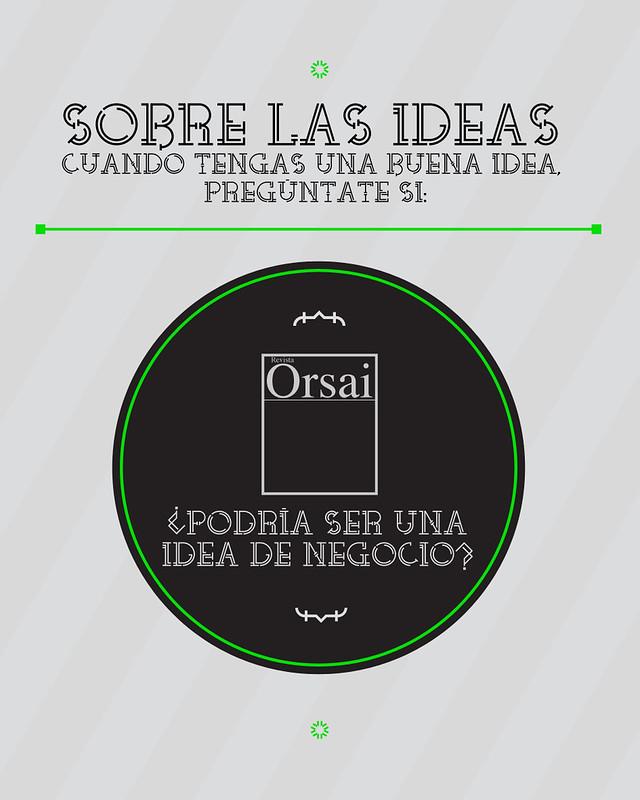 8: ¿Podría ser una idea de negocio?