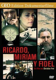 Ricardo, Miriam y Fidel (1997)