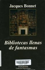 Jacques Bonnet, Bibliotecas llenas de fantasmas