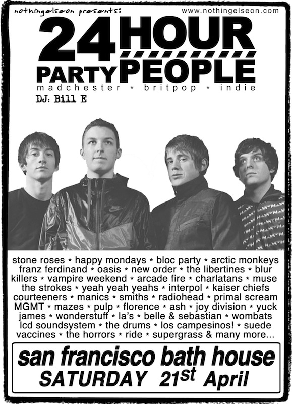 24 Hour Party People, 21 April 2012