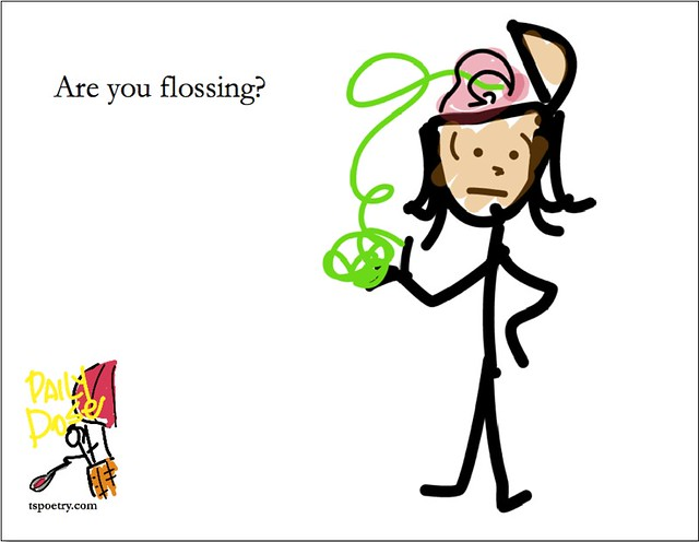 Are You Flossing?