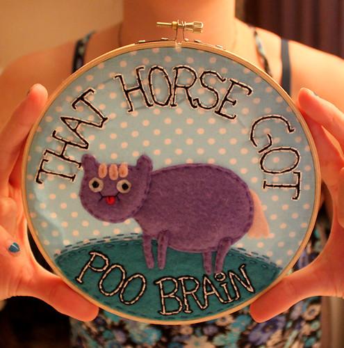 That horse got poo brain!