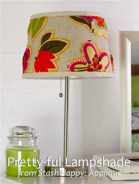 Pretty-ful Lampshade (pattern from Stash Happy: Appliqué)